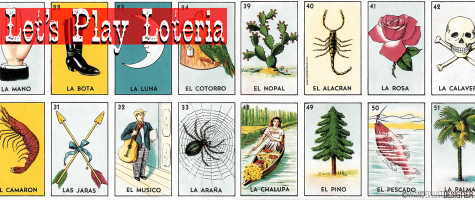 "Mexican ""Bingo"": The Game of Loteria (Card imagess from Gallo)"