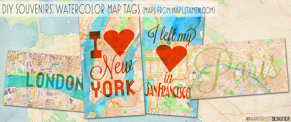 DIY Souvenir: Watercolor Map Tags (maps by maps.stamen.com, tags by Wanderlust Designer)