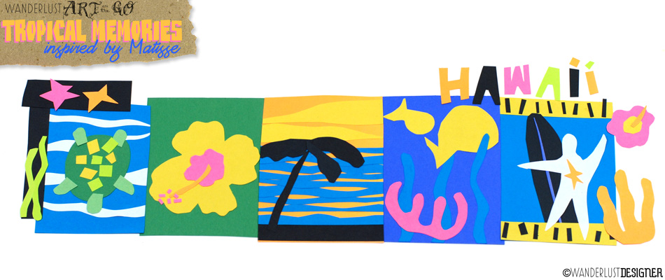 Tropical Memories Art Project Inspired by Matisse Cut Outs by Wanderlust Designer