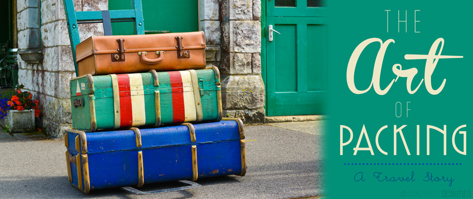 The Art of Packing: A Travel Story by Wanderlust Designer