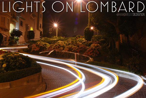 Lights on Lombard: Photography Light Trails of Car Headlights by Wanderlust Designer