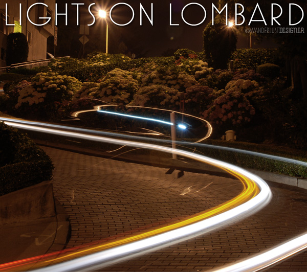 Lights on Lombard: Shooting Light Trails Can Have Unexpected Results by Wanderlust Designer