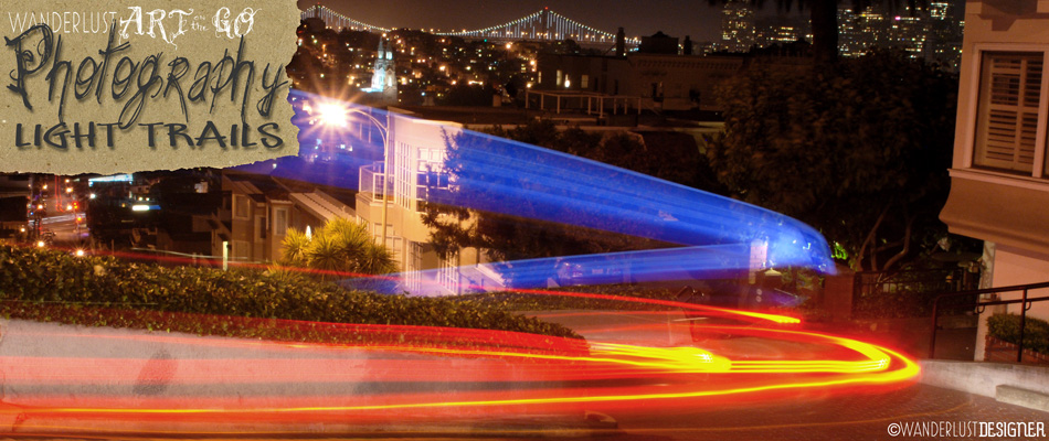 Art on the Go: Photography Light Trails by Wanderlust Designer