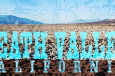Death Valley, California: 10 Tips for Visiting by Wanderlust Designer