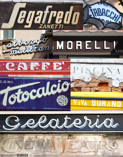 Examples of Italian Style Typography on the Streets of Venice, Italy by Wanderlust Designer