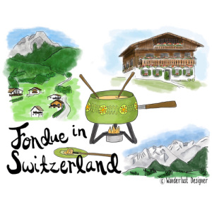 Fondue in Switzerland by Wanderlust Designer