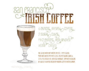San Francisco Irish Coffee by Wanderlust Designer