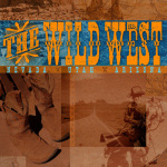The Wild West by Wanderlust Designer