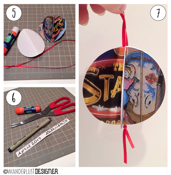 DIY Souvenir Photo Ornament: Steps 5, 6 and 7 (by Wanderlust Designer)