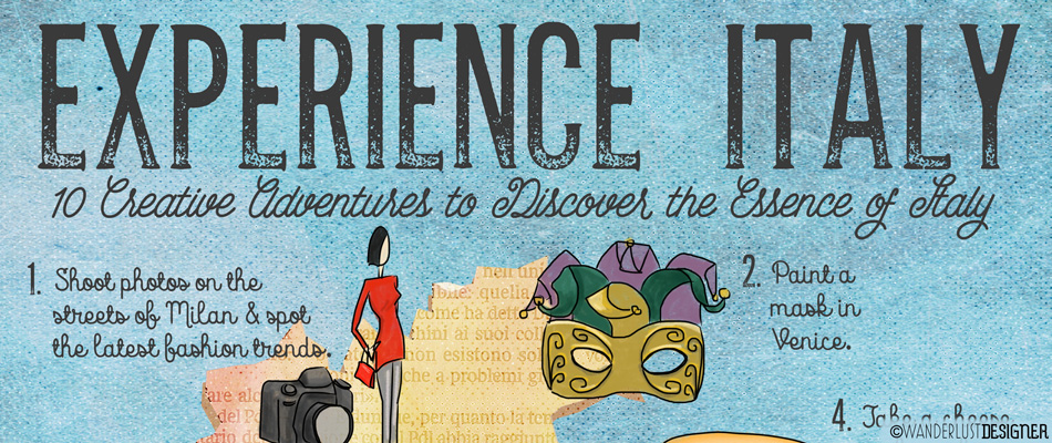 Experience Italy: 10 Creative Adventures to Discover the Essence of Italy (illustration by Wanderlust Designer)