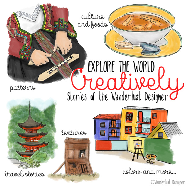 Explore the World Creatively by Wanderlust Designer
