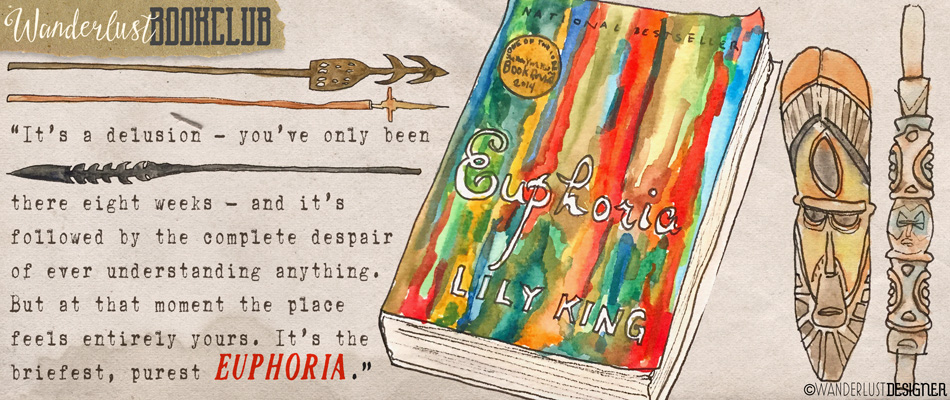 Wanderlust Bookclub: Euphoria by Lily King (artwork by Wanderlust Designer)