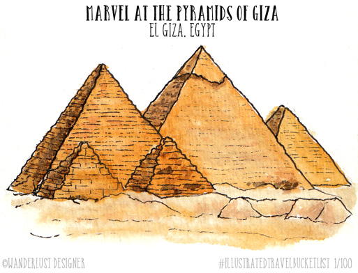 Marvel at the Pyramids of Giza - Illustrated Travel Bucket List by Wanderlust Designer