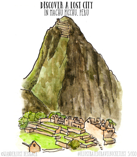Discover a Lost City in Machu Picchu - Illustrated Travel Bucket List by Wanderlust Designer