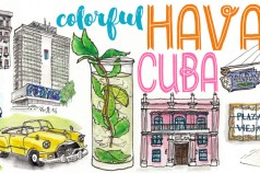 Colorful Havana Cuba (Drawings and Story by Wanderlust Designer)