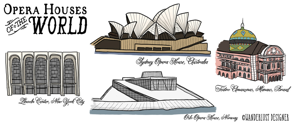 Opera Houses of the World (illustration by Wanderlust Designer)