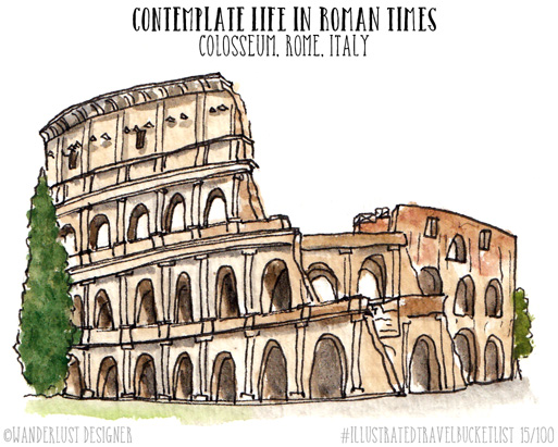 Contemplate Life in Roman Times, Rome, Italy- Illustrated Travel Bucket List by Wanderlust Designer
