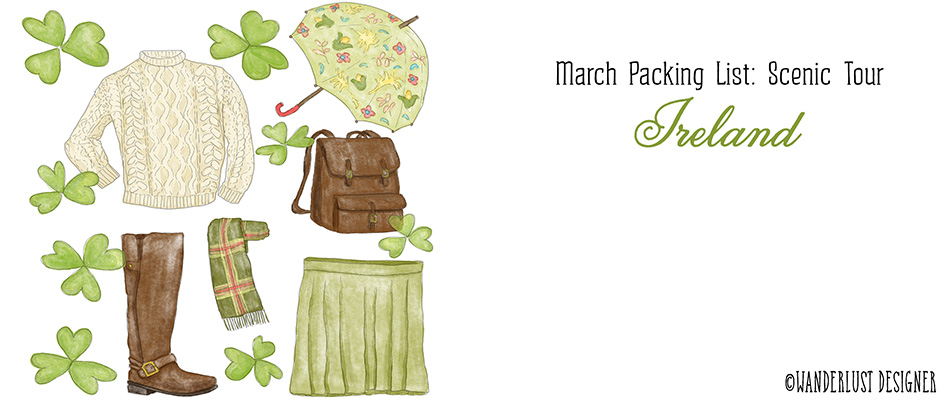 March Packing List: Scenic Tour of Ireland by Wanderlust Designer