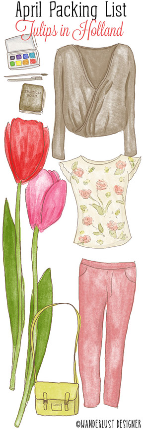 April Packing List: Tip Toe Through the Tulips in Holland by Wanderlust Designer