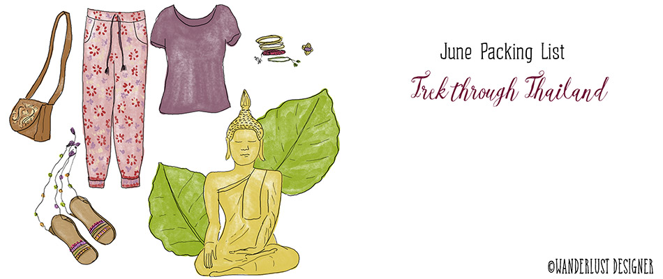 June Packing List: Trek through Thailand by Wanderlust Designer
