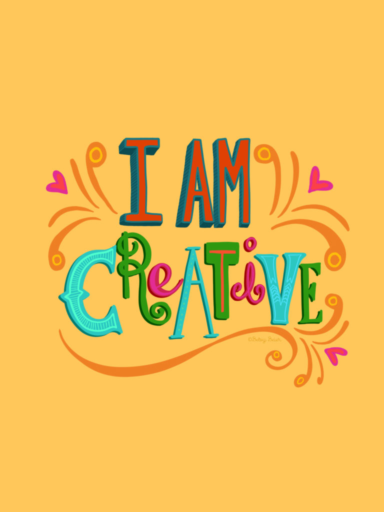 I am Creative - Tablet Wallpaper by Betsy Beier